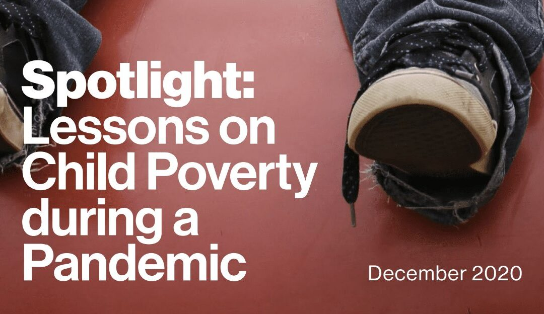 Spotlight: Lessons on Child Poverty during a Pandemic